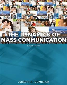 Dynamics of Mass Communication: Media in Transition 12 9780073526195