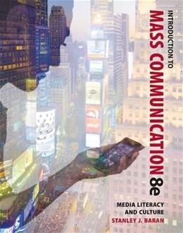 Introduction to Mass Communication: Media Literacy and Culture 8 9780073526218