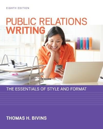 Public Relations Writing: The Essentials of Style and Format 8 9780073526232
