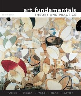Art Fundamentals: Theory and Practice, by Ocvirk, 11th Edition 9780073526522