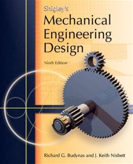 Shigleys Mechanical Engineering Design 9 9780073529288
