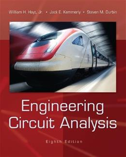 Engineering Circuit Analysis, by Hayt, 8th Edition 9780073529578