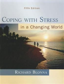 Coping with Stress in a Changing World, 5th Edition 9780073529714