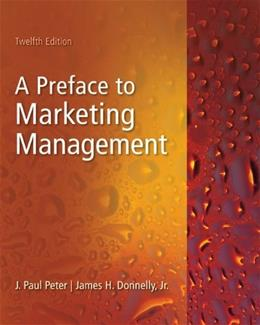 Preface to Marketing Management, by Peter, 12th Edition 9780073529967