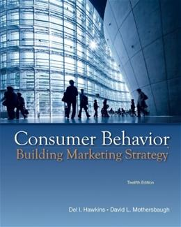 Consumer Behavior: Building Marketing Strategy, 12th Edition 9780073530048