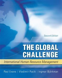 The Global Challenge: International Human Resource Management 2 9780073530376