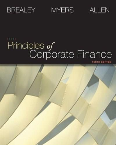 Principles of Corporate Finance (Finance, Insurance, and Real Estate) 10 9780073530734