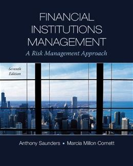 Financial Institutions Management: A Risk Management Approach, by Saunders, 7th Edition 9780073530758