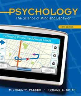 Psychology: The Science of Mind and Behavior, by Passer, 5th Edition 5 PKG 9780073532127