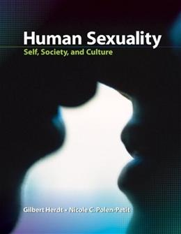 Human Sexuality: Self, Society, and Culture 1 9780073532165