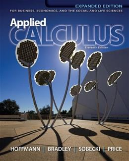 Applied Calculus: For Business, Economics, and the Social and Life Sciences, 11th Expanded Edition 9780073532370