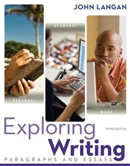 Exploring Writing: Paragraphs and Essays, by Langan, 3rd Edition, Worktext 9780073533339
