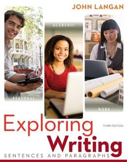 Exploring Writing: Sentences and Paragraphs, by Langan, 3rd Edition 9780073533346