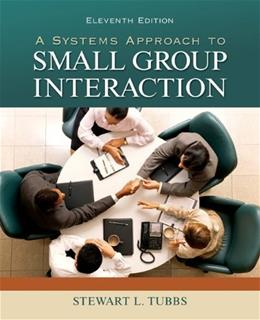 A Systems Approach to Small Group Interaction 11 9780073534329