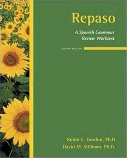 Repaso:  A Spanish Grammar Review Worktext, by Gordon, 2nd Edition 9780073534367