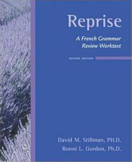 Reprise: A French Grammar Review Worktext, by Stillman, 2nd Edition 9780073535418