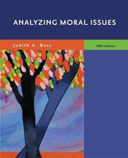 Analyzing Moral Issues, by Boss, 5th Edition 9780073535746