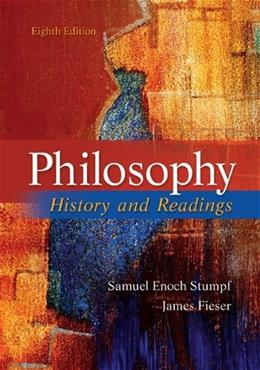 Philosophy: History and Readings, by Stumpf, 8th Edition 9780073535760