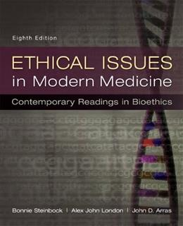 Ethical Issues in Modern Medicine: Contemporary Readings in Bioethics 8 9780073535869