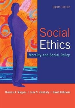 Social Ethics: Morality and Social Policy 8 9780073535883