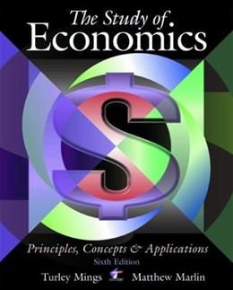 Study of Economics: Principles, Concepts and Applications, by Mings, 6th AP Edition 9780073662428