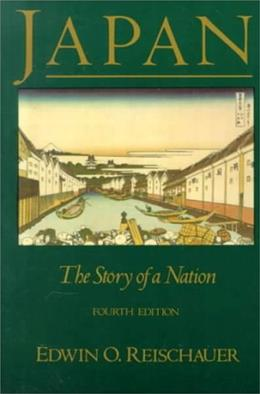 Japan: The Story of A Nation, by Reischauer, 4th Edition 9780075570745