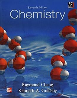 Chemistry, by Chang, 11th AP Edition 9780076619986