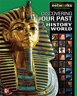 Discovering Our Past: A History of the World, Student Edition (MS WORLD HISTORY) 2 9780076647835