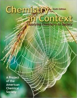 Chemistry in Context: Applying Chemistry to Society, by American Chemical Society, 6th Edition 9780077221348