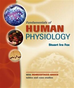 Fundamentals of Human Physiology, by Fox 9780077226350