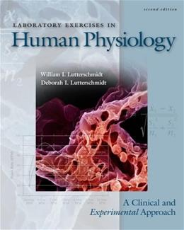 Laboratory Exercises in Human Physiology, by Lutterschmidt, 2nd Edition 2 w/CD 9780077229733