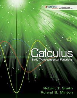 Calculus: Early Transcendental Functions, by Smith, 4th Edition, Student Solutions Manual 9780077235901