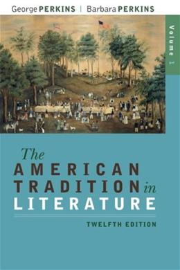 The American Tradition in Literature, Volume 1(book alone) 12 9780077239046