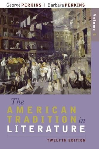 The American Tradition in Literature, Volume 2 (book alone) 12 9780077239053