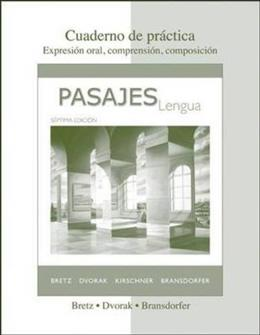 Pasajes: Cuaderno De Practica, by Bretz, 7th Edition 9780077264154