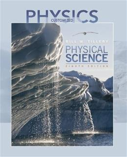 Physics, by Tillery, 8th CUSTOM Edition, Chapters 1-7 9780077270605