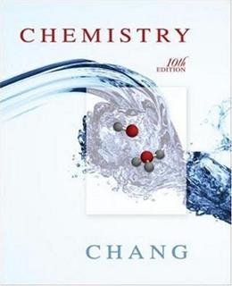 Chemistry, by Chang, 10th Edition 9780077274313