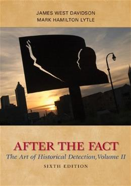 2: After the Fact: The Art of Historical Detection, Volume II 6 9780077292690