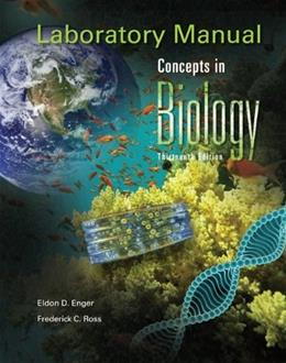 Concepts in Biology, by Enger, 13th Edition, Laboratory Manual 9780077295257