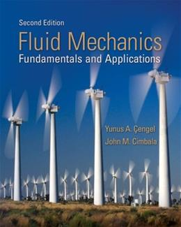 Fluid Mechanics: Fundamentals and Applications, by Cengel, 2nd Edition 2 w/DVD 9780077295462