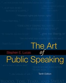 Art of Public Speaking, by Lucas, 10th Edition 10 PKG 9780077306298