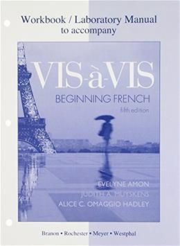Vis-à-vis: Beginning French, by Amon, 5th Edition, Workbook and Lab Manual 9780077309039