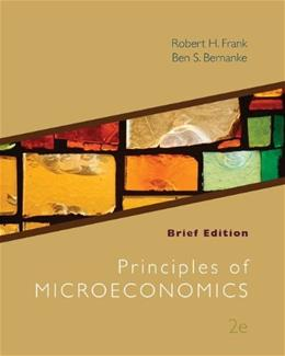 Principles of Microeconomics, by Frank, 2nd Brief Edition 9780077316778