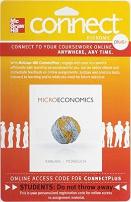 Microeconomics, by Karlan, Connect Plus Economics with LearnSmart 1 Semester Access Code Only PKG 9780077332501