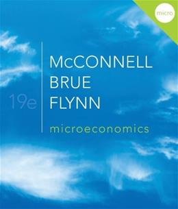 Microeconomics, by McConnell, 19th Edition DO NOT BUY EBOOK 9780077337735