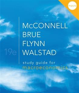 Macroeconomics, by Walstad, 19th Edition, Study Guide 9780077337964