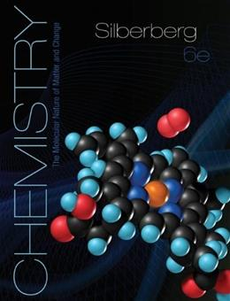 Chemistry: The Molecular Nature of Matter and Change, by Silberberg, 6th Edition, Solutions Manual 9780077340216