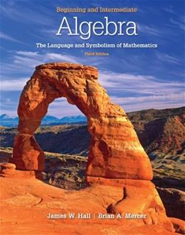 Beginning and Intermediate Algebra: The Language & Symbolism of Mathematics 3 9780077350048