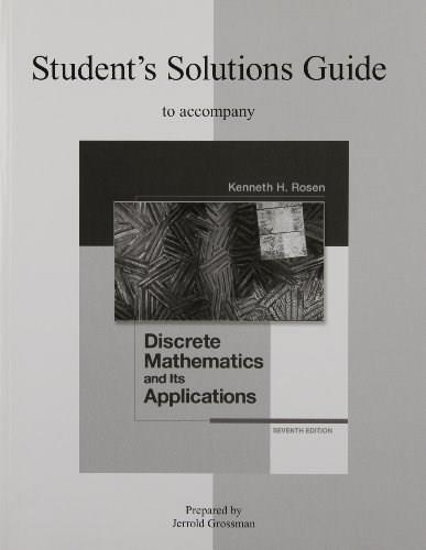Students Solutions Guide to Accompany Discrete Mathematics and Its Applications, 7th Edition 9780077353506
