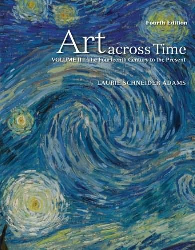 Art Across Time, Vol. 2: The Fourteenth Century to the Present, 4th Edition 9780077353711